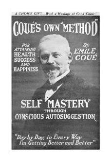 self-mastery-through-conscious-autosuggestion-emile-coue.jpg